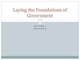Laying the Foundations of Government
