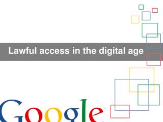 Lawful access in the digital age