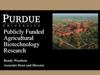 Publicly Funded Agricultural Biotechnology Research