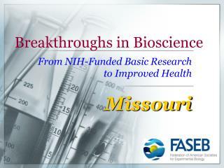 Breakthroughs in Bioscience