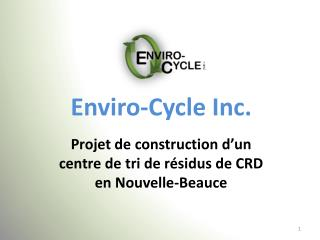 Enviro -Cycle Inc.