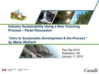 Flax Day 2010 Saskatoon, SK January 11, 2010