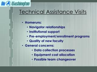 Homeruns: Navigator relationships Institutional support Pre-employment/enrollment programs