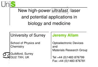 New high-power ultrafast  laser  and potential applications in  biology and medicine