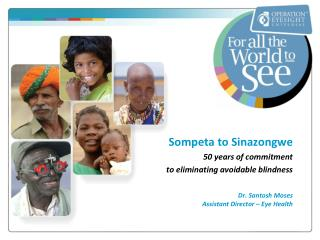Sompeta to  Sinazongwe 50 years of commitment  to  eliminating avoidable blindness