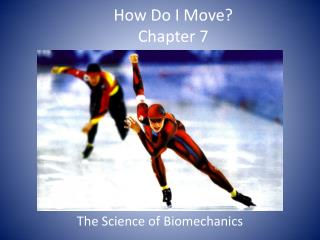 How Do I Move? Chapter 7