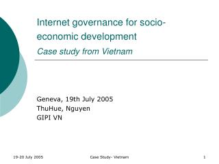 Internet governance for socio-economic development Case study from Vietnam