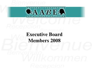 Executive Board Members 2008