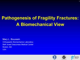 2 pathogenesis fragility fractures biomechanical view