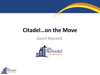 Citadel � on the Move