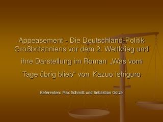 Referenten: Max Schmitt und Sebastian Götze