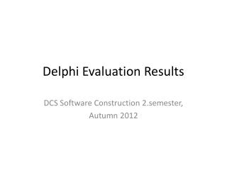 Delphi Evaluation Results