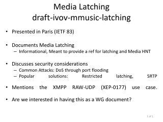 Media Latching draft - ivov- mmusic-latching