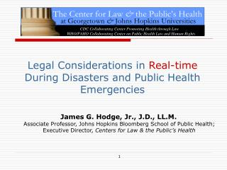 Legal Considerations  in  Real-time  During Disasters and Public Health Emergencies