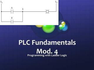 PLC  Fundamentals Mod. 4