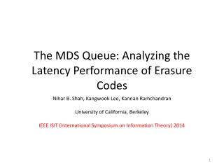 The MDS Queue: Analyzing the Latency Performance  of Erasure Codes