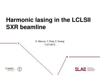Harmonic lasing in the LCLSII SXR  beamline