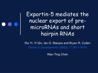 Exportin-5 mediates the nuclear export of pre-microRNAs and short hairpin RNAs