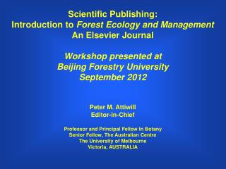 Scientific Publishing: Introduction to  Forest Ecology and Management An Elsevier Journal