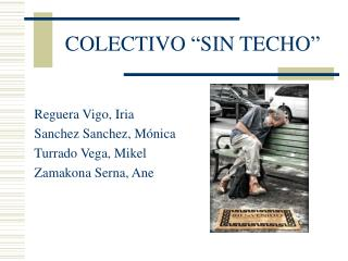 """COLECTIVO """"SIN TECHO"""""""