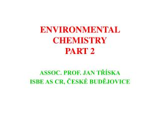 ENVIRONMENTAL CHEMISTRY PART 2