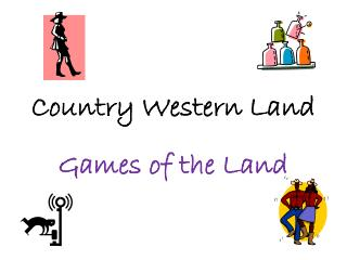 Country Western Land