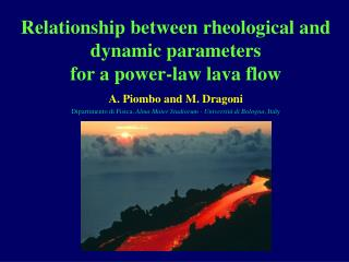 Relationship between rheological and dynamic parameters  for a power-law lava flow