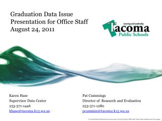 Graduation Data Issue Presentation for Office Staff August 24, 2011
