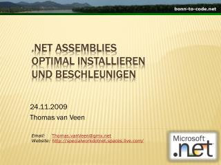 .Net Assemblies  optimal installieren und beschleunigen
