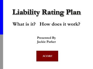 Liability Rating Plan