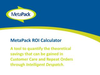 MetaPack ROI  Calculator