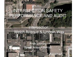 INTERSECTION SAFETY PERFORMANCE AND AUDIT