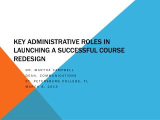 Key Administrative Roles in Launching a Successful Course Redesign