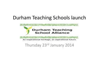 Durham Teaching Schools launch