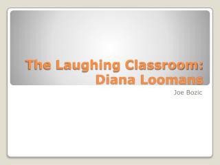 The Laughing Classroom:  Diana Loomans