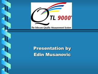Presentation by  Edin Musanovic