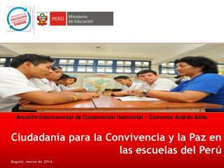 Ciudadanía para la Convivencia y la Paz en las escuelas del Perú