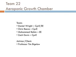 Team 22 Aeroponic  Growth Chamber