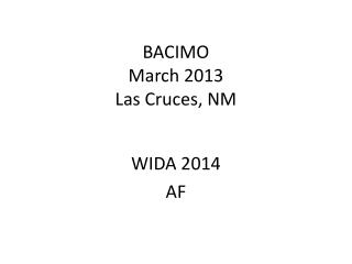 BACIMO  March 2013 Las Cruces, NM