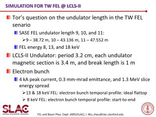Simulation for  TW FEL @ LCLS-II