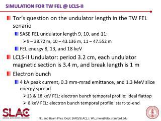 Simulation for  TW FEL @ LCLS-II