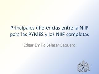 Principales diferencias entre la NIIF para las PYMES y las NIIF completas