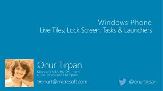 Windows Phone Live Tiles, Lock Screen,  Tasks  & Launchers