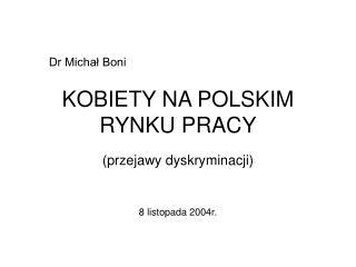 KOBIETY NA POLSKIM RYNKU PRACY