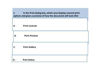 D.  Print Status