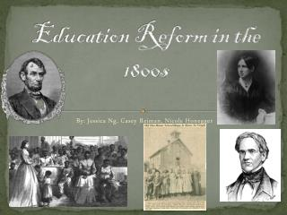 Education Reform in the 1800s