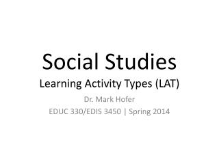 Social Studies Learning Activity Types (LAT)