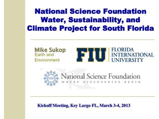 National Science Foundation Water, Sustainability, and Climate Project for South  Florida