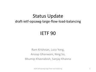 Status Update draft- ietf - opsawg -large-flow-load-balancing IETF 90