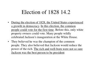 Election of 1828 14.2
